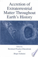 Accretion Of Extraterrestrial Matter Throughout Earth S History Book PDF
