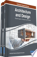 Architecture and Design  Breakthroughs in Research and Practice