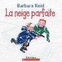 La Neige Parfaite ebook