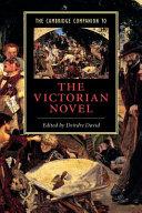 The Cambridge Companion to the Victorian Novel
