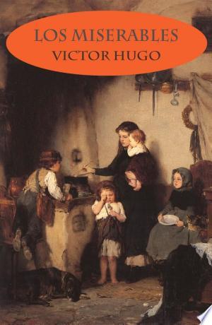 Free Download Los miserables (texto completo, con índice activo) PDF - Writers Club
