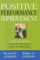 Positive Performance Improvement