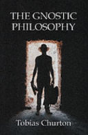 The Gnostic Philosophy