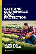 Safe and Sustainable Crop Protection Book