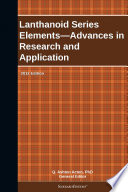 Lanthanoid Series Elements Advances In Research And Application 2012 Edition Book PDF
