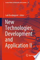 New Technologies, Development and Application II