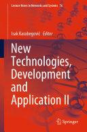 New Technologies  Development and Application II