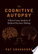 The Cognitive Autopsy Book