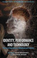 Identity, Performance and Technology Pdf/ePub eBook