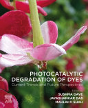 Photocatalytic Degradation of Dyes Book