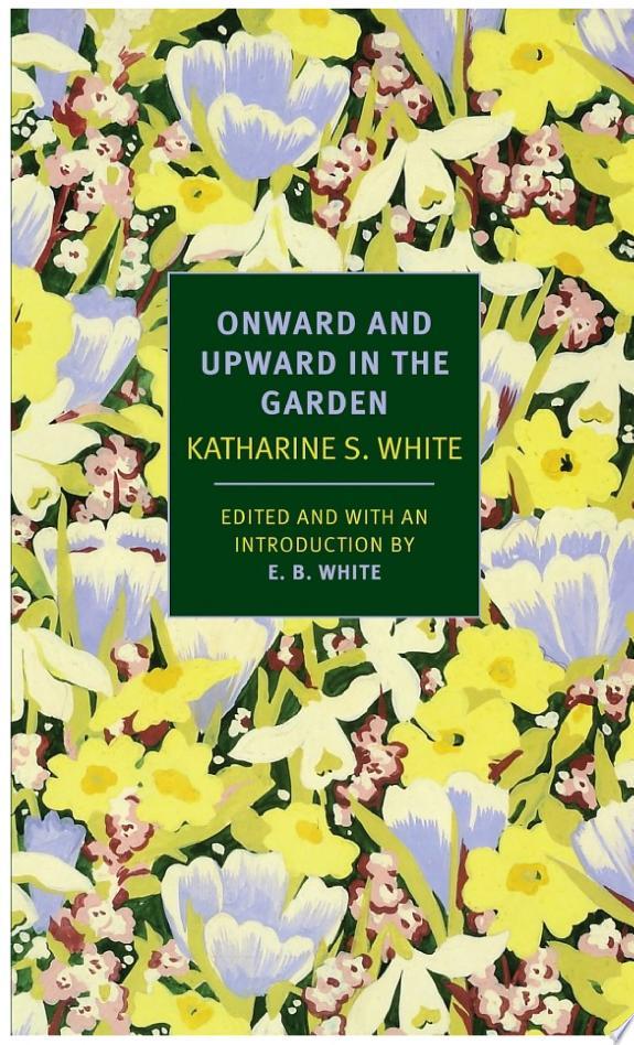 Onward+and+Upward+in+the+Garden