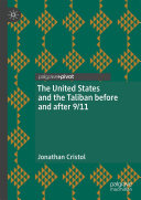 The United States and the Taliban before and after 9 11