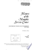 History of the Memphis Service Center