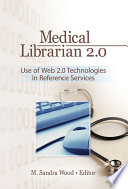 Medical Librarian 2 0