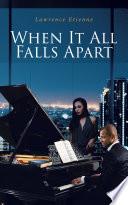 When It All Falls Apart