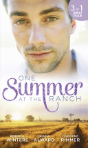 One Summer At The Ranch  The Wyoming Cowboy   A Family for the Rugged Rancher   The Man Who Had Everything