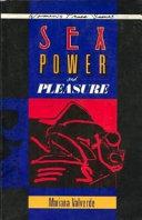 Sex, Power and Pleasure