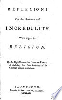 Reflexions on the Sources of Incredulity with Regard to Religion