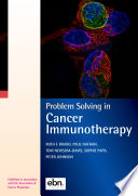 Problem Solving in Cancer Immunotherapy
