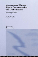 International Human Rights, Decolonisation and Globalisation [Pdf/ePub] eBook