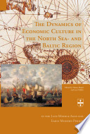 The Dynamics of Economic Culture in the North Sea and Baltic Region