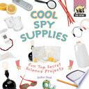Cool Spy Supplies