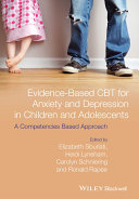 Evidence Based CBT for Anxiety and Depression in Children and Adolescents