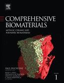 Comprehensive Biomaterials  Metallic  ceramic  and polymeric biommaterials