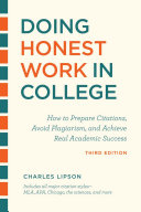 Doing Honest Work in College  Third Edition