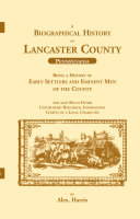 A Biographical History of Lancaster County (Pennsylvania)