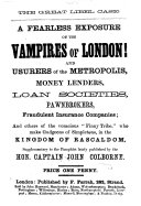 """Pdf The Great Libel Case. A Fearless Exposure of the Vampires of London! and Usurers of the Metropolis, Money Lenders, Loan Societies ... Supplementary to the Pamphlet [""""Money to Any Amount Advanced at an Hour's Notice; Or, the Vampires of London ... By Aperitémos""""] Lately Published by the Hon. Captain J. Colborne"""