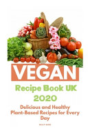 Vegan Recipe Book UK 2020