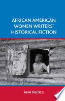 African American Women Writers  Historical Fiction