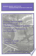 Privatization and Regulation of Transport Infrastructure Book