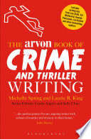 The Arvon Book of Crime and Thriller Writing Book