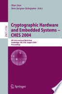 Cryptographic Hardware And Embedded Systems Ches 2004