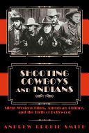 Shooting Cowboys and Indians