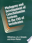 Phylogeny and Development of Catecholamine Systems in the CNS of Vertebrates