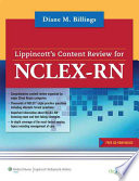 """Lippincott's Content Review for NCLEX-RN"" by Diane M. Billings"