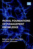 Moral Foundations of Management Knowledge