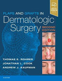 Flaps and Grafts in Dermatologic Surgery Book