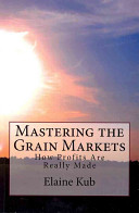 Mastering the Grain Markets