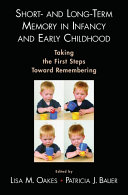 Short And Long Term Memory In Infancy And Early Childhood Book PDF