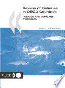 Review of Fisheries in OECD Countries  Policies and Summary Statistics 2001