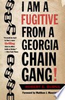 I Am a Fugitive from a Georgia Chain Gang! Pdf/ePub eBook