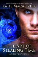 The Art of Stealing Time (Time Thief, #2) Pdf/ePub eBook