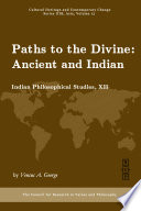 """""""Paths to the Divine: Ancient and Indian"""" by Vensus A. George"""