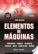 Elementos de Máquinas - Edição revisada, atualizada e ampliada
