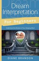 Dream Interpretation for Beginners
