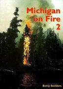 Michigan on Fire 2
